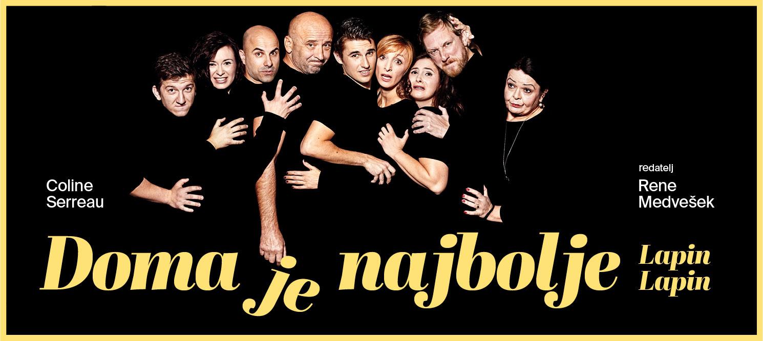 Premijera predstave 'Doma je najbolje' u Kerempuhu